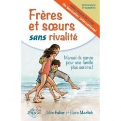 Frères et Soeurs Sans Rivalité - Faber & Mazlich