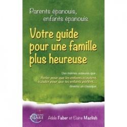 Parents Épanouis, Enfants Épanouis - Faber & Mazlich