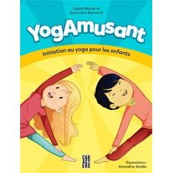 Livre YogAmusant: Initiation au yoga pour les enfants - Éditions Caractère