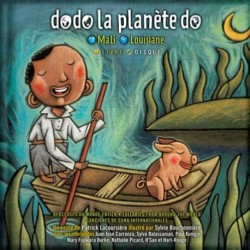 Book + CD Dodo la planète do: Mali, Louisiane - La montagne secrète