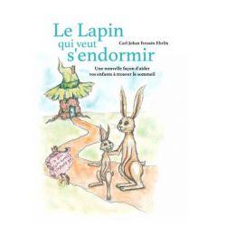 Livre Le lapin qui veut s'endormir - Carl Johan Forssén Ehrlin