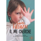 Il me cherche! - Isabelle Filliozat