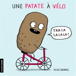 Une patate à vélo - ÉLISE GRAVEL