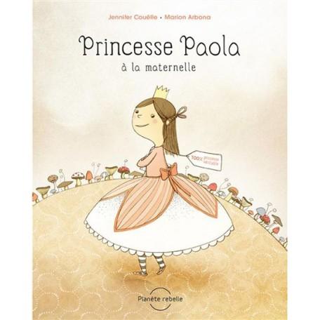 Princesse Paola à la maternelle - Planète Rebelle