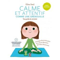 Calme et Attentif comme une grenouille - Méditation pour enfants avec leurs parents